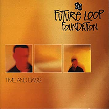 Time And Bass (Expanded Edition)