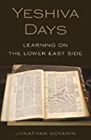 Yeshiva Days: Learning on the Lower East Side