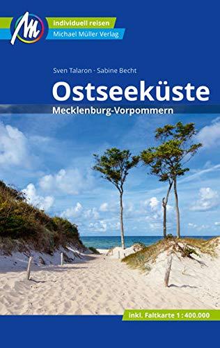 Ostseeküste Reiseführer Michael Müller Verlag: Mecklenburg-Vorpommern. Individuell reisen mit vielen praktischen Tipps (MM-Reisen)