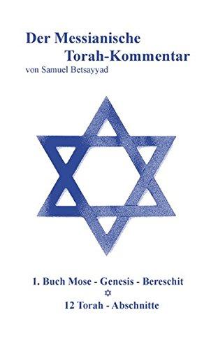 Der Messianische Torah-Kommentar