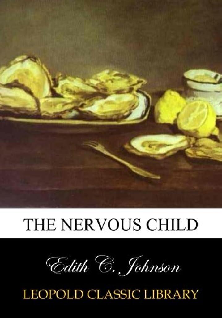 カロリーサービス日付付きThe Nervous Child