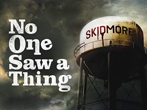 No One Saw a Thing