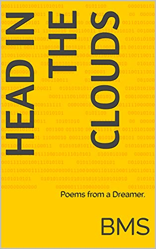 Head in the Clouds: Poems from a Dreamer. (English Edition)