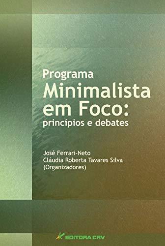Programa Minimalista Em Foco - Principios E Debates