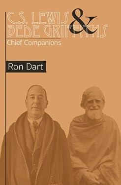 C.S. Lewis & Bede Griffiths: Chief Companions
