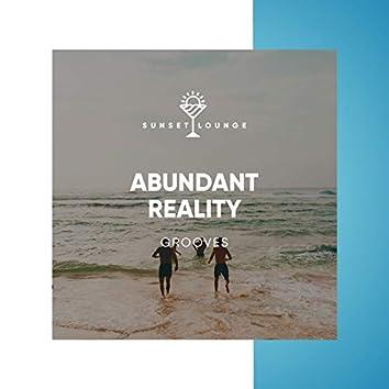 Abundant Reality Grooves