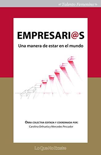 Empresarias: Una manera de estar en el mundo (Talento Femenino ...