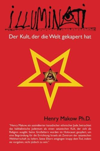 Illuminati - Der Kult, der die Welt gekapert hat