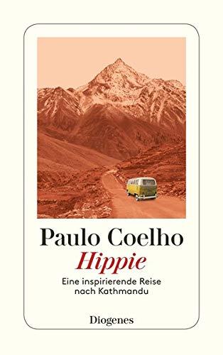 Hippie: Eine inspirierende Reise nach Kathmandu (detebe)