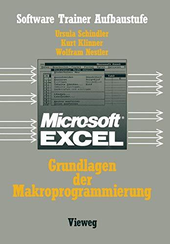 Excel-Grundlagen der Makroprogrammierung (Software Trainer: Grundstufe)