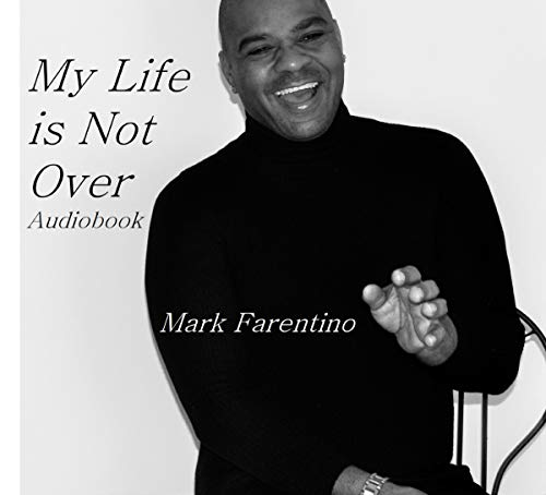 My Life Is Not Over audiobook cover art