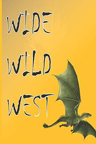 Wide Wild West: Monster Notebook