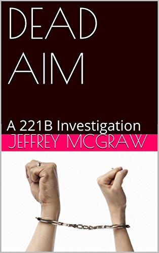 DEAD AIM: A 221B Investigation (221B Investigations) (English Edition)