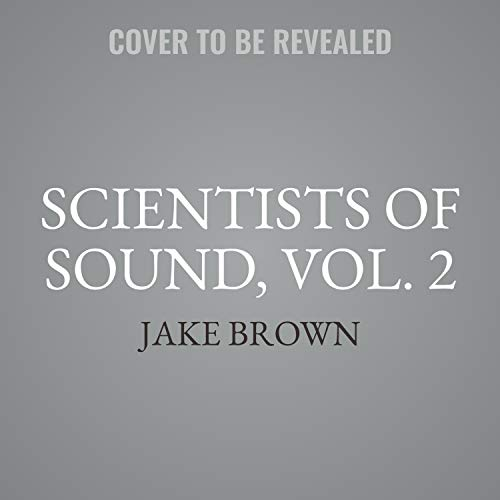 Scientists of Sound, Vol. 2 cover art
