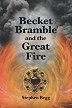 Becket Bramble and the Great Fire