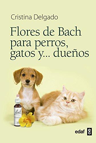 Flores De Bach Para Perros, Gatos Y ...Dueños (Plus Vitae) - 9788441428188