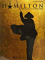 Hamilton: An American Musical : Easy Piano Selections