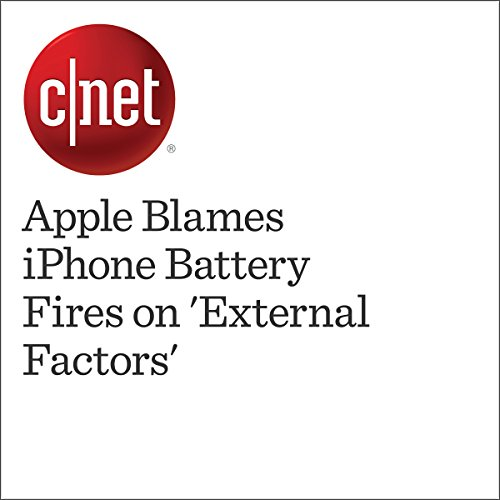 Apple Blames iPhone Battery Fires on 'External Factors' cover art