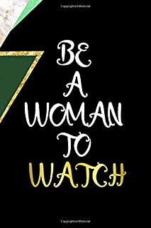 Be A Woman To Watch: All Purpose 6x9 Blank Lined Notebook Journal Way Better Than A Card Trendy Unique Gift Green Marmol Black Girl Boss
