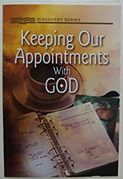 Keeping Our Appointments with God (Discovery Series) - Book  of the Discovery