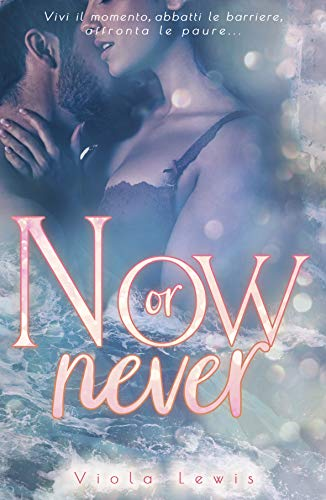 Book's Cover of now or never Formato Kindle