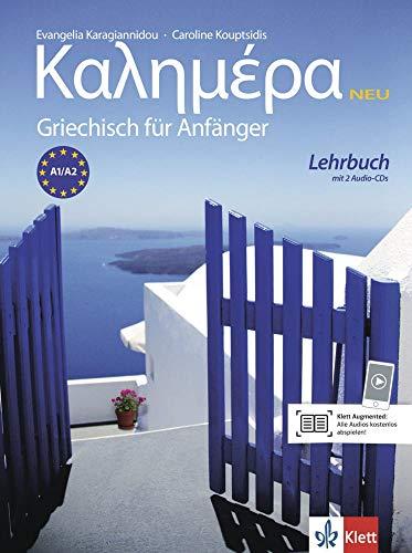 Kalimera Neu (A1-A2): Griechisch für Anfänger. Lehrbuch + 2 Audio-CDs (Kalimera Neu: Griechisch für Anfänger)