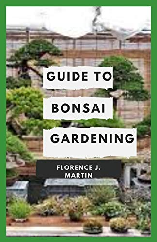 Guide to Bonsai Gardening: Bonsai is a Japanese word, which literally means planted in a container. It is deeply rooted in Chinese horticultural practice and Japanese Zen Buddhism.