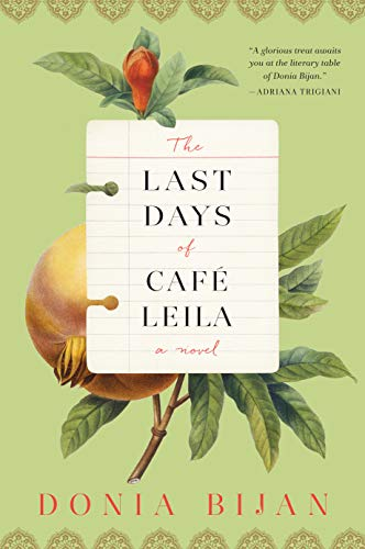 Image of The Last Days of Café Leila: A Novel