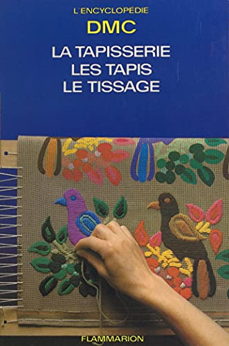 La tapisserie, les tapis, le tissage: La garniture des ouvrages