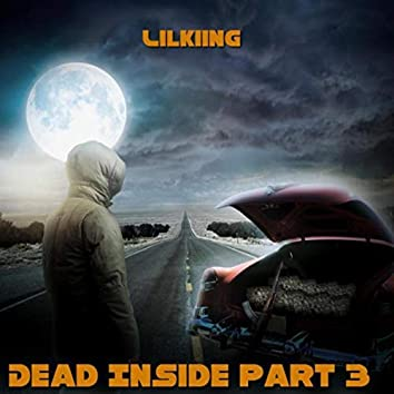 Dead Inside Part 3