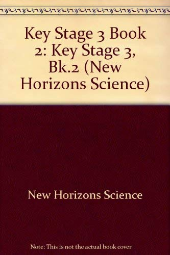 Key Stage 3 Book 2 (New Horizons Science)