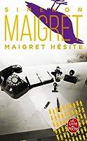 Maigret Hesite (Ldp Simenon)