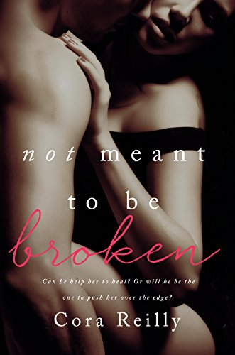Not Meant To Be Broken (English Edition)