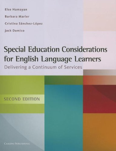 Compare Textbook Prices for Special Education Considerations for English Language Learners: Delivering a Continuum of Services 2 Edition ISBN 9781934000113 by Hamayan, Else,Marler, Barbara,Damico, Jack