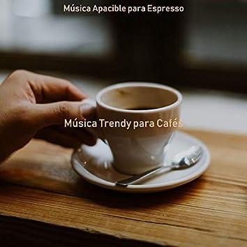 Música Trendy para Cafés