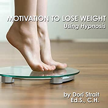 Motivation to Lose Weight, Using Hypnosis