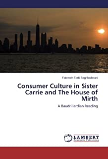 Consumer Culture in Sister Carrie and the House of Mirth