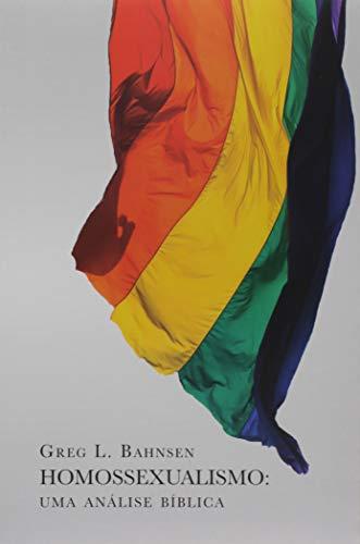 Homossexualismo. Uma Análise Bíblica