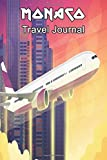 Monaco Travel Journal: Travelers Diary Blank Lined Paper 6X9 Composition Notebook
