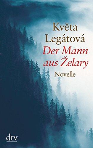 Der Mann aus Zelary: Novelle