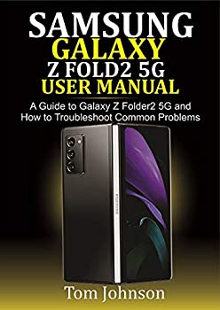 Samsung Galaxy Z Fold2 5G user manual  A Guide to Galaxy Z fold2 5G and how to troubleshoot common problems harga