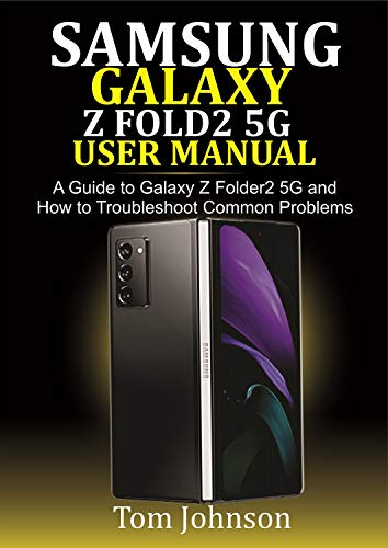 Samsung Galaxy Z Fold2 5G user manual: A Guide to Galaxy Z fold2 5G and how to troubleshoot common problems harga