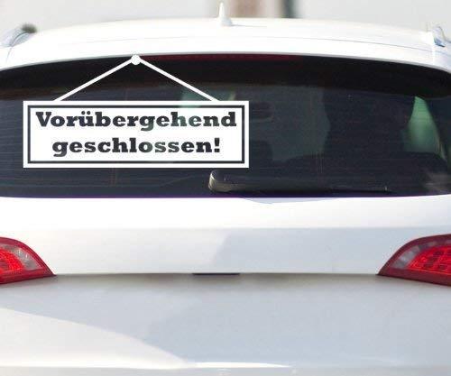 Autoaufkleber Shocker Aufkleber Vorübergehend geschlossen Design Auto Bike 2H388, Farbe:Weiß Matt;Breite vom Motiv:20cm