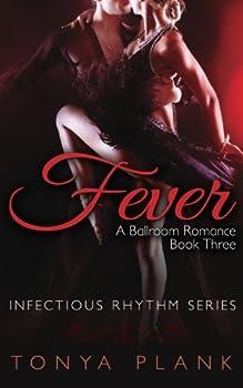 Fever - Book #3 of the A Ballroom Romance