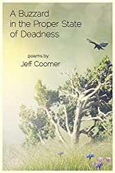 "Cover of ""A Buzzard in the Propert State of Deadness"" by Jeff Coomer."