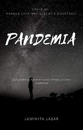 Pandemia: Coronavirus, Covid-19 (Spanish Edition)