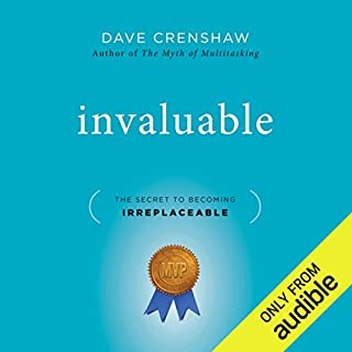 Invaluable: The Secret to Becoming Irreplaceable audiobook cover art