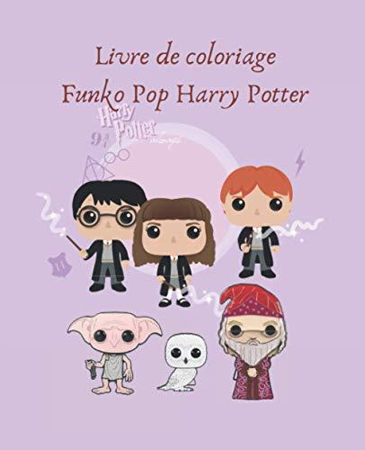 Livre de coloriage : Funko Pop Harry Potter: Colorie tes Funko Pop Harry Potter