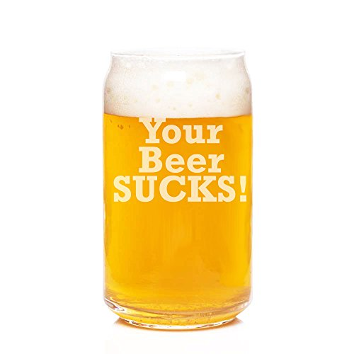 Your Beer Sucks! Engraved Can Glass - 4pcs