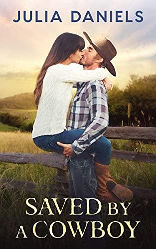 Saved by a Cowboy (English Edition)